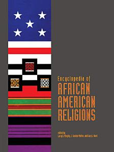 Encyclopedia of African American Religions Book