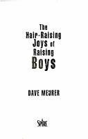 Hair Raising Joys of Raising Boys  The PDF