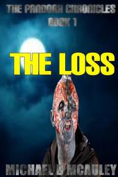 The Loss: The Pandora Chronicles Book 1