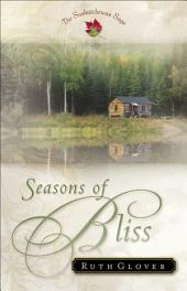 Seasons of Bliss (Saskatchewan Saga Book #4)