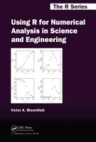 Using R for Numerical Analysis in Science and Engineering PDF