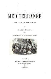La Méditerranée, ses îles et ses bords
