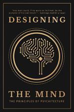 Designing the Mind