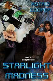 Starlight Madness