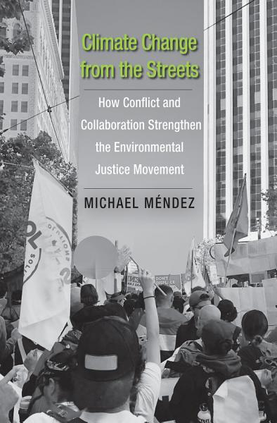 Download Climate Change from the Streets Book