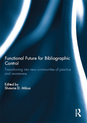Functional Future for Bibliographic Control PDF