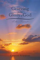 Grieving for the Glory of God