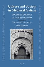Culture and Society in Medieval Galicia
