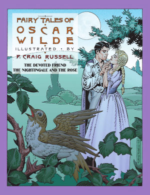 Fairy Tales of Oscar Wilde  The Devoted Friend The Nightingale and the Rose