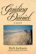 Guiding Daniel