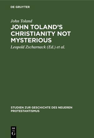 John Toland   s Christianity not mysterious PDF