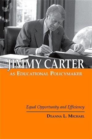Jimmy Carter as Educational Policymaker PDF