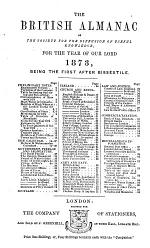 The British Almanac of the Society for the Diffusion of Useful Knowledge, for the Year of Our Lord 1873, ...