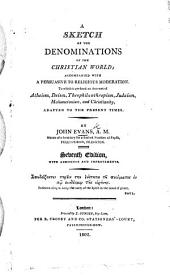A Sketch of the Denominations of the Christian World. Seventh edition, etc