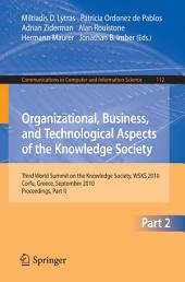Organizational, Business, and Technological Aspects of the Knowledge Society: Third World Summit on the Knowledge Society, WSKS 2010, Corfu, Greece, September 22-24, 2010, Proceedings, Part 2