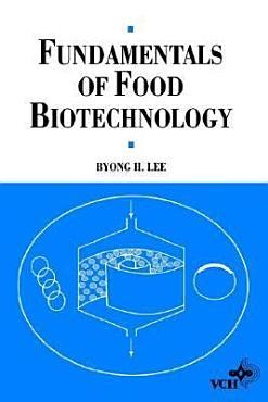 Fundamentals of Food Biotechnology PDF