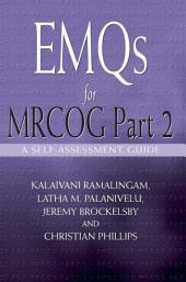 EMQs for MRCOG Part 2: A Self-Assesment Guide