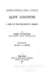 Saint Augustine: A Story of the Huguenots in America