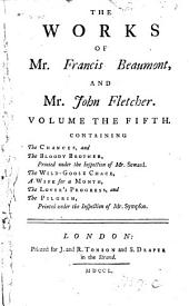 The Works of Francis Beaumont and John Fletcher: Volume 5