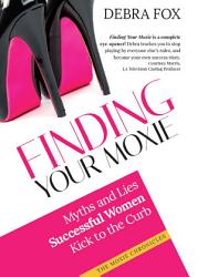 Finding Your Moxie Book PDF