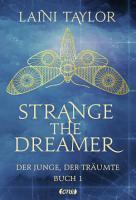 Strange the Dreamer   Der Junge  der tr  umte PDF