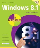 Windows 8.1 in easy steps: Covers Update 1