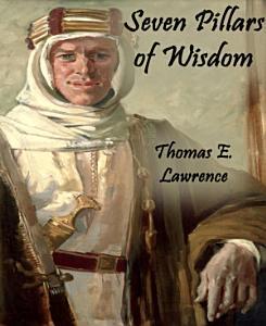 Seven Pillars of Wisdom  Annotated  Book