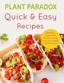 Plant Paradox Quick and Easy Diet Recipes Book