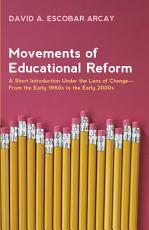 Movements of Educational Reform PDF