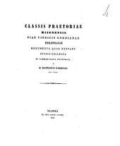 Classis praetoriae Misenensis piae vindicis Gordianae Philippianae monumenta quae exstant studio collecta et commentariis illustrata
