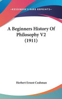 A Beginners History of Philosophy V2 (1911)