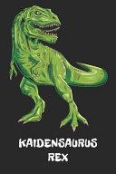 Kaidensaurus Rex