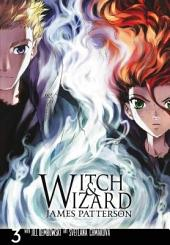 Witch & Wizard: The Manga: Volume 3