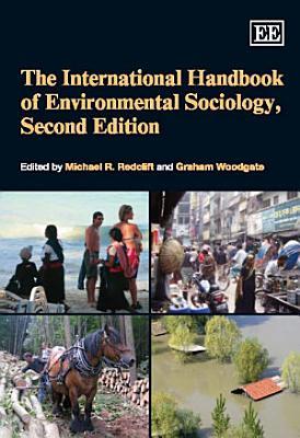 The International Handbook of Environmental Sociology PDF