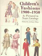 Children's Fashions, 1900-1950, as Pictured in Sears Catalogs