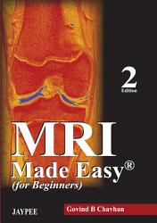 Mri Made Easy For Beginners  Book PDF