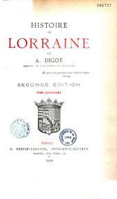 Histoire de Lorraine: Volume4