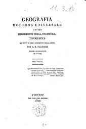 Geografia moderna universale ovvero descrizione fisica, statistica, topografica di tutti i paesi conosciuti della terra per G.R. Pagnozzi. Volume primo [-decimoquinto ed ultimo]: Dell'Italia. 15