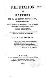 Réfutation du rapport du baron Zangiacomi sur la question de savoir s'il y a lieu de réviser le jugement qui a condamné à mort Joseph Lesurques