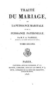 Traité du mariage, de la puissance maritale et de la puissance paternelle: Volume2
