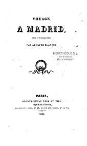 Voyage à Madrid: Août et Septembre 1826