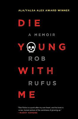 Die Young with Me