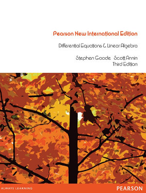Differential Equations and Linear Algebra  Pearson New International Edition