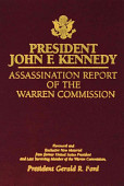President John F Kennedy Assassination Report Of The Warren Commission