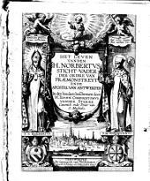 Het leven van den H. Norbertus, sticht-vader der Ordre van Praemonstreyt ende apostel van Antwerpen, in dry boecken beschreven