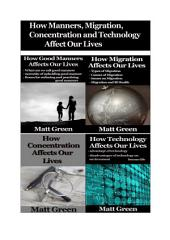 How Good Manners,Migration,Technology and Concentration Affects Our Lives - Four Books Collection