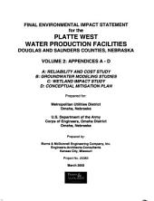 Platte West Water Production Facilities, Douglas and Saunders Counties: Environmental Impact Statement, Volume 2