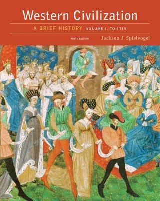 Western Civilization  A Brief History  Volume I  To 1715