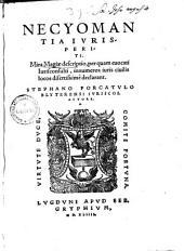 Necyomantia iurisperiti: Mira magiae descriptio, per quam evocati iurisconsulti innumeros iuris civilis locos disertissime declarant