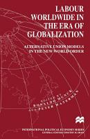 Labour Worldwide in the Era of Globalization PDF
